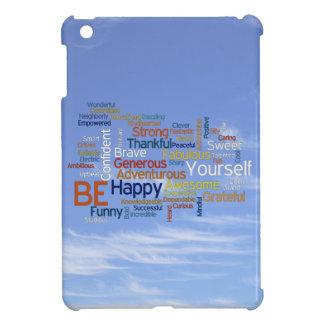 Seien Sie glücklich, dass Wörter im blauen Himmel iPad Mini Hülle