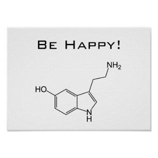 Seien Sie glücklich! Serotonin-Plakat