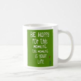 Seien Sie glücklich Tasse