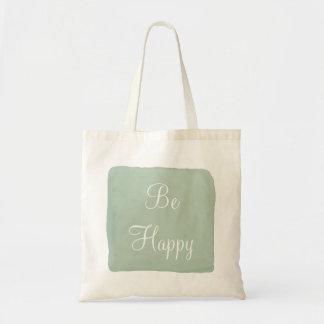 Seien Sie glückliche Watercolor-Taschen-Tasche Budget Stoffbeutel