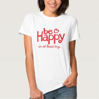 Seien Sie glücklicher roter typografischer Shirt