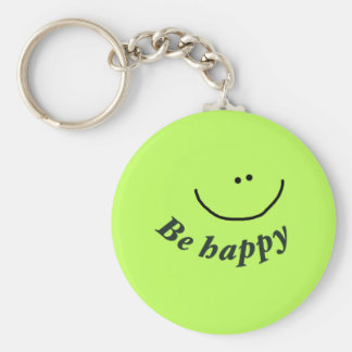 """'Seien Sie glücklicher"""" Smiley Standard Runder Schlüsselanhänger"""