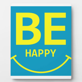 Seien Sie glückliches Lächeln Fotoplatte