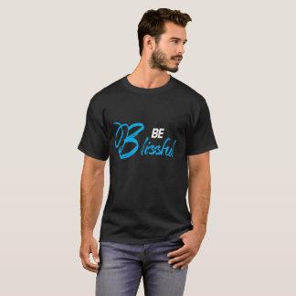 Seien Sie glückselig T-Shirt