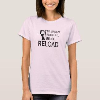 Seien Sie Grün und Umladen T-Shirt
