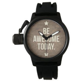 Seien Sie heute fantastisch Armbanduhr
