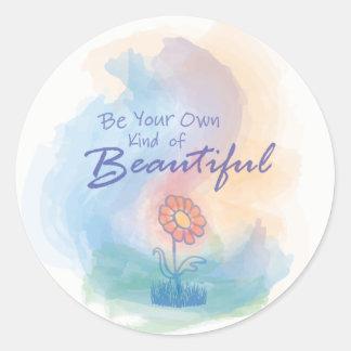 Seien Sie Ihre eigene Art von schönem - Aufkleber