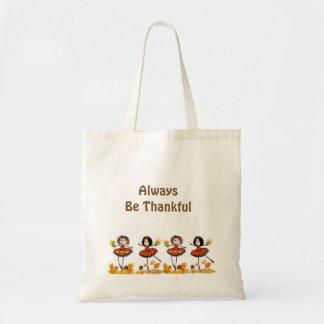 Seien Sie immer dankbar Tragetasche