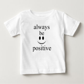 seien Sie immer positiv Baby T-shirt