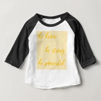seien Sie ist stark ist stark tapfer Baby T-shirt