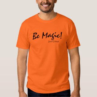 Seien Sie magisch! Hemden