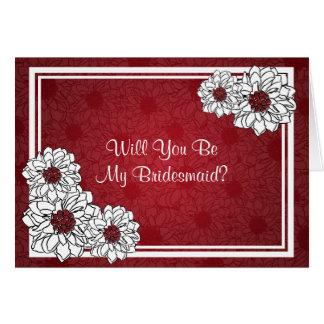 Seien Sie mein Brautjungfern-Dahlie-Blumenrot Karte