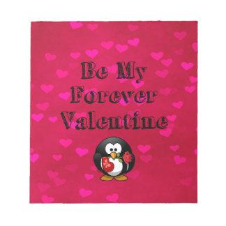 Seien Sie mein Forever-Valentinsgruß-Pinguin Notizblock