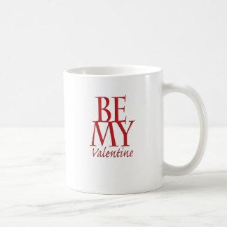 Seien Sie mein Valentinsgruß Kaffeetasse