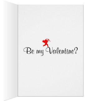 Seien Sie mein Valentinsgruß? Karte