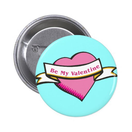 Seien Sie mein Valentinsgruß-Knopf Anstecknadelbutton