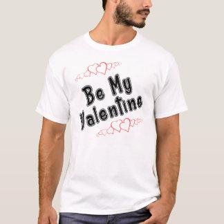 SEIEN SIE MEIN VALENTINSGRUSS T-Shirt