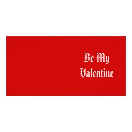 Seien Sie mein Valentinsgruß. Valentinstag. Rot un Photokarte