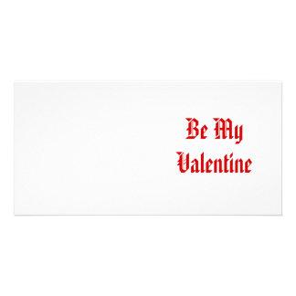 Seien Sie mein Valentinsgruß Valentinstag Rot un Bild Karte