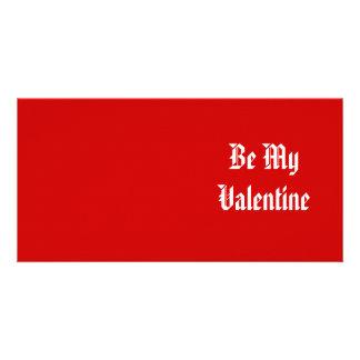 Seien Sie mein Valentinsgruß Valentinstag Rot un Individuelle Foto Karten