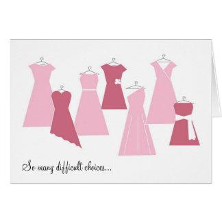 Seien Sie meine Brautjungfern-Karte (Rosa-Kleider) Karte