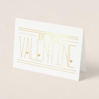 Seien Sie meine Valentinsgruß-Folien-Gruß-Karte Folienkarte
