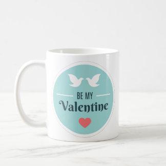 Seien Sie meine Valentinsgruß-Tauben Kaffeetasse