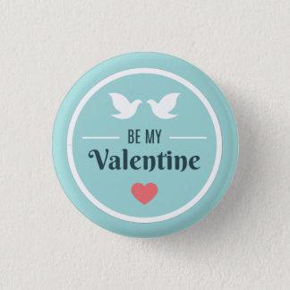 Seien Sie meine Valentinsgruß-Tauben Runder Button 3,2 Cm