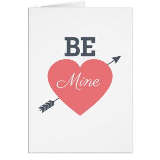 Seien Sie meine   Valentinstag-Karte Karte