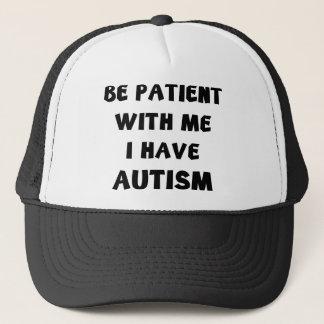 Seien Sie mit mir geduldig, den ich Autismus habe Truckerkappe