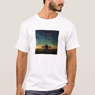 Seien Sie netter T - Shirt