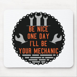 Seien Sie nettes Tagi ll ist Ihr Mechaniker Mousepad