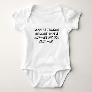 Seien Sie nicht eifersüchtig, weil ich 2 Mamas Baby Strampler