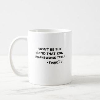 Seien Sie nicht schicken dem 12. unbeantworteten Kaffeetasse