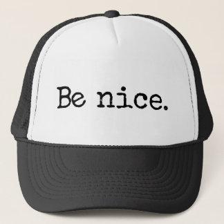 Seien Sie Nizza guter Bürger-Spaß Truckerkappe
