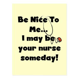 Seien Sie Nizza Krankenschwester-T-Shirts und Postkarte