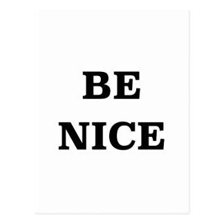 Seien Sie Nizza (Verbreitung das Wort) Postkarte