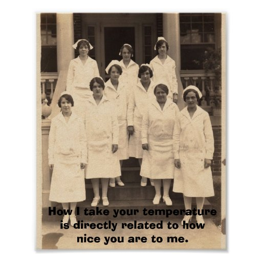 Seien Sie Nizza zu den Krankenschwestern Plakate