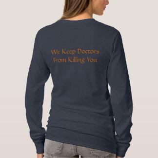 Seien Sie Nizza zu den Krankenschwestern T-Shirt