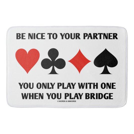 Seien Sie Nizza zu Ihrem Partner, den Sie nur mit Badematte
