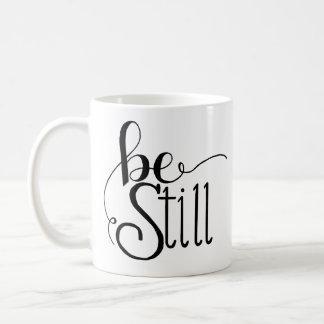 Seien Sie noch Kaffee-Tasse Kaffeetasse