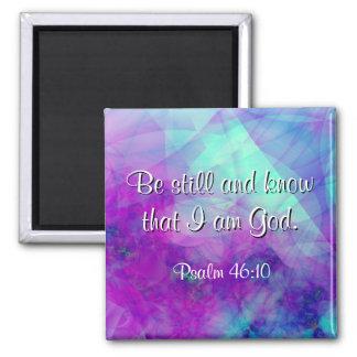 """""""Seien Sie noch"""" Psalm-46:10 Schrifts-Vers-Magnet Quadratischer Magnet"""