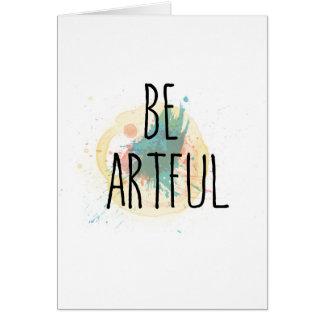 Seien Sie - notecard kunstvoll Karte