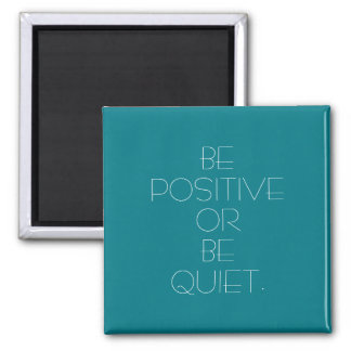 Seien Sie positive kundenspezifische Farbe Quadratischer Magnet