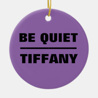 Seien Sie ruhiges Tiffany Rundes Keramik Ornament