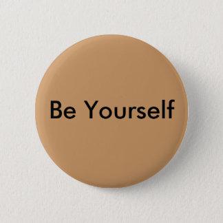 Seien Sie sich Knopf Runder Button 5,7 Cm
