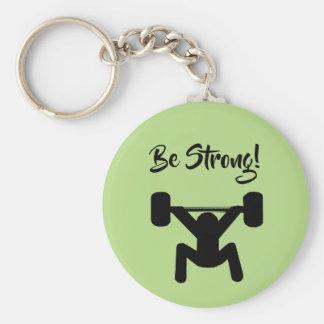 Seien Sie stark Schlüsselanhänger