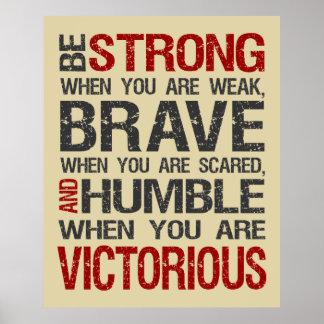 Seien Sie stark, wenn Sie schwaches Plakat - Sand