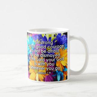 Seien Sie starke Bibel-Schrift Kaffeetasse