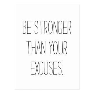 Seien Sie stärker als Ihre Entschuldigungen.  Postkarte